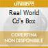 REAL WORLD CD'S BOX