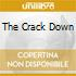 THE CRACK DOWN