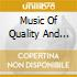MUSIC OF QUALITY AND DISTINCTION-VOL
