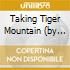 TAKING TIGER MOUNTAIN (BY STATEGY)