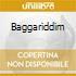 BAGGARIDDIM