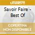 SAVOIR FAIRE - BEST OF