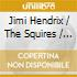 Jimi Hendrix & The Squires / Knock Yourself Out