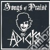 Adicts - Songs Of Praise