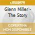 Glenn Miller - The Story