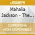 Mahalia Jackson - The Mahalia Jackson Story