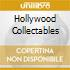 HOLLYWOOD COLLECTABLES