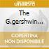 THE G.GERSHWIN STORY