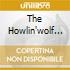 THE HOWLIN'WOLF STORY