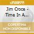 Jim Croce - Time In A Bottle: Greatest Love Songs