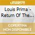 Louis Prima - Return Of The Wildest