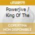POWERJIVE / KING OF THE