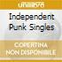 INDEPENDENT PUNK SINGLES