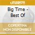 BIG TIME - BEST OF