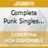 COMPLETE PUNK SINGLES CO