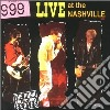 999 - Live At The Nashville