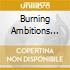 BURNING AMBITIONS VOL.3