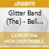 CD - GLITTERBAND          - BELL SINGLES COLLECTION