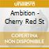 AMBITION - CHERRY RED ST
