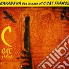C Cat Trance - Karadara, The Cream Of C-cat Trance