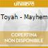 Toyah - Mayhem
