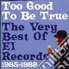 TOO GOOD TO BE TRUE-VERY BEST OF EL RECO