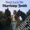 Hurricane Smith - Don't Let It Die