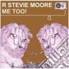 R. Stevie Moore - Me Too!
