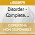 Disorder - Complete Disorder