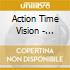 Action Time Vision - Vibing Up The Senile Man