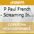 P Paul French - Screaming In The 10th Key