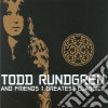 Rundgren, Todd & Fri - Greatest Classics