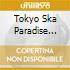 Tokyo Ska Paradise Orchestra - Ska Me Crazy