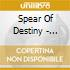 Spear Of Destiny - World Service-Deluxe Edit (2 Cd)