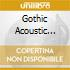 Gothic Acoustic Tribute To.. (A)