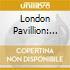 LONDON PAVILION - EL IN