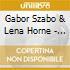 Gabor Szabo & Lena Horne - Lena And Gabor And Guitar
