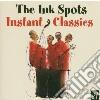 Ink Spots - Instant Classics