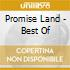 PROMISE LAND - BEST OF
