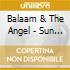 Balaam & The Angel - Sun Family