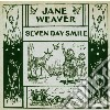 Weaver, Jane & Doves - Seven Day Smiles