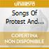 SONGS OF PROTEST AND ANT
