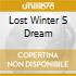 LOST WINTER S DREAM