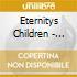 Eternitys Children - Eternitys Children