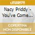 Nacy Priddy - You've Come This Way Before