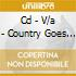 CD - V/A - COUNTRY GOES ROCK'N'ROLL VOL.2