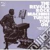 Revola Rock Machine Turns You On