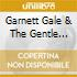GALE GARNETT AND THE GENTLE REIGN