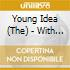 Young Idea, The - With A Little Help From My..