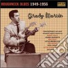 Grady Martin - Roughneck Blues 1949-1956
